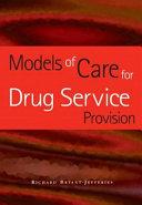 Models of Care for Drug Service Provision