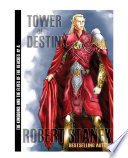 Tower of Destiny  Kingdoms and the Elves of the Reaches Book 4  10th Anniversary Edition  Book PDF