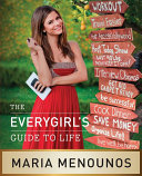 The EveryGirl's Guide to Life