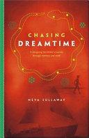 Chasing Dreamtime
