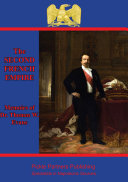 The Memoirs Of Dr  Thomas W  Evans   Recollections Of The Second French Empire