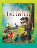 Grandpa Grey s Timeless Tales  Revised Edition