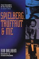 Spielberg Truffaut Me