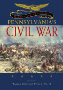 Making and Remaking Pennsylvania s Civil War