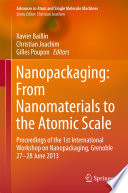 Nanopackaging  From Nanomaterials to the Atomic Scale