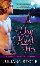 The Day He Kissed Her Book