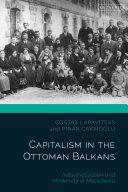 Capitalism in the Ottoman Balkans