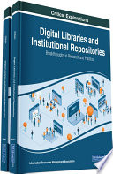 Digital Libraries And Institutional Repositories Breakthroughs In Research And Practice Book PDF