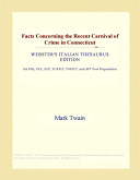 Facts Concerning the Recent Carnival of Crime in Connecticut  Webster s Italian Thesaurus Edition
