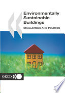 Environmentally Sustainable Buildings Challenges and Policies