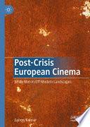 Post Crisis European Cinema