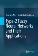 Type 2 Fuzzy Neural Networks and Their Applications