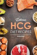Delicious Hcg Diet Recipes