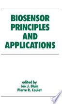 Biosensor Principles and Applications