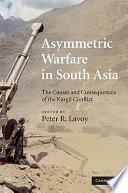 Asymmetric Warfare In South Asia