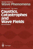 Caustics  Catastrophes and Wave Fields Book