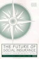The Future of Social Insurance [Pdf/ePub] eBook
