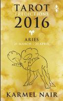 Tarot Predictions 2016: Aries