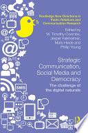 Strategic Communication  Social Media and Democracy Book