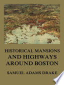 History of Middlesex County  Massachusetts Book