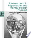 """Assessment in Psychiatric and Mental Health Nursing: In Search of the Whole Person"" by Philip J. Barker"
