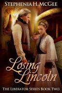 Losing Lincoln