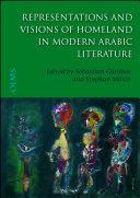 Representations and Visions of Homeland in Modern Arabic Literature [Pdf/ePub] eBook
