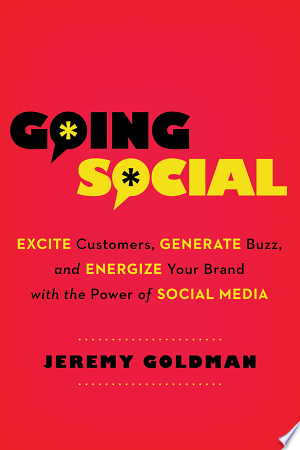 Going+SocialTerrified by Twitter? Fearful of Facebook? Goldman, social media expert and assistant v-p of Interactive Communications for iluminage inc., rides to the rescue with this comprehensive guide to social media strategy, execution, and engagement for newbies.