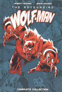 Astounding Wolf Man Complete Collection