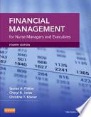 """Financial Management for Nurse Managers and Executives"" by Steven A. Finkler, Christine Tassone Kovner, Cheryl Bland Jones"