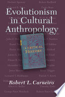 Evolutionism In Cultural Anthropology Book PDF
