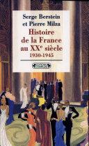 Histoire de la France au XXe siècle: 1930-1945