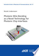 Photonic Wire Bonding as a Novel Technology for Photonic Chip Interfaces