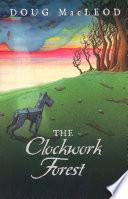 The Clockwork Forest