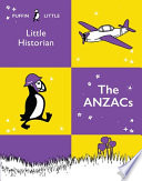Puffin Little Historian  The Anzacs Book
