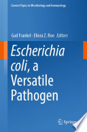 Escherichia coli  a Versatile Pathogen Book