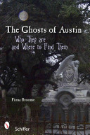 The Ghosts of Austin  Texas