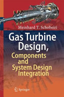 Cover image of Gas turbine design, components and system design integration