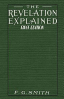 The Revelation Explained First Edition