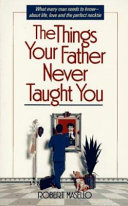 The Things Your Father Never Taught You Book PDF