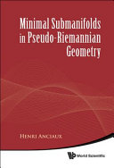 Minimal Submanifolds in Pseudo-Riemannian Geometry