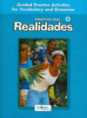 Prentice Hall Realidades Level B Guided Practice Activiities for Vocabulary and Grammar 2004c