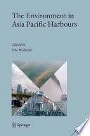 The Environment in Asia Pacific Harbours Book