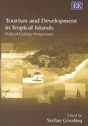 Tourism and Development in Tropical Islands