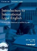 Introduction to international legal English   a course for classroom or self study use  Student s book