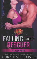 Falling For Her Rescuer Book