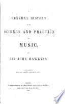 General history of the science and practice of music   With  vol  of portraits