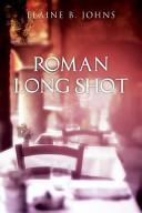 Roman Long Shot
