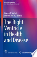 The Right Ventricle in Health and Disease
