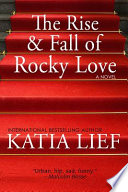 The Rise and Fall of Rocky Love